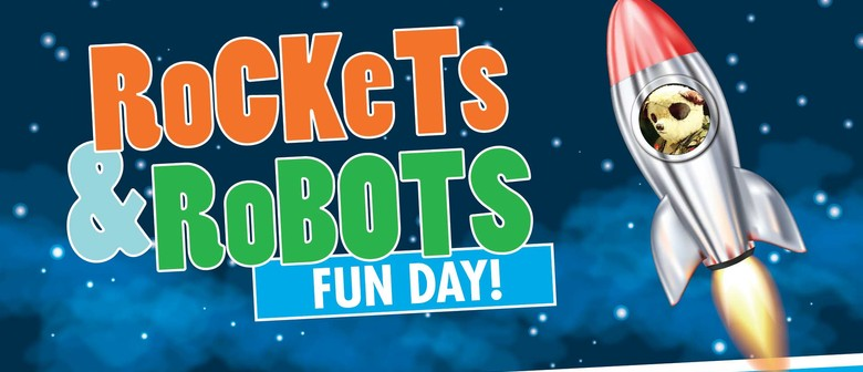 Rockets and Robots Fun Day