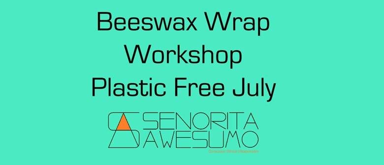 Beeswax Wrap Workshops Plastic Free - Dunedin - Eventfinda