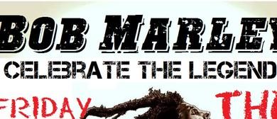Celebrate the Legend - The Rude Boyz Bob Marley Tribute