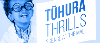 Tūhura Thrills – Science at Meridian Mall