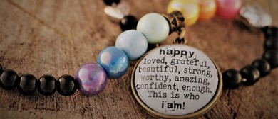I Am... Positive Jewellery Workshop