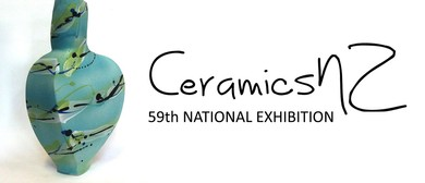 CeramicsNZ 59th National Exhibition