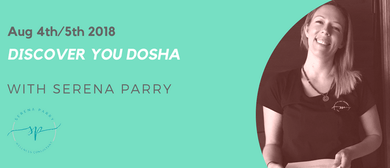 Discover Your Dosha - With Serena Parry