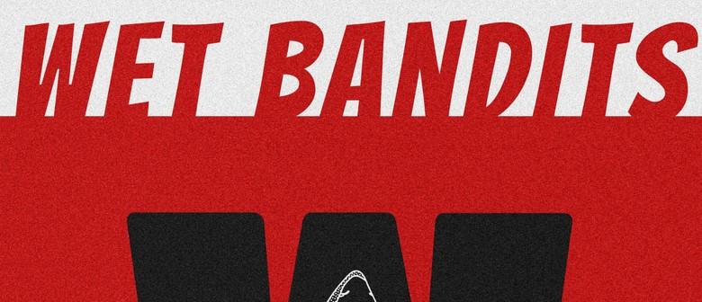 Wet Bandits - EP Release