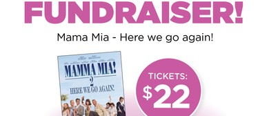 Bellyful Hutt Valley - Movie Fundraiser - Mama Mia 2!