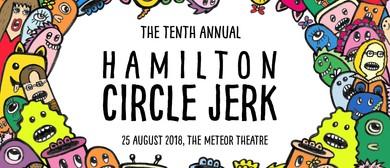 The Tenth Annual Hamilton Circle Jerk