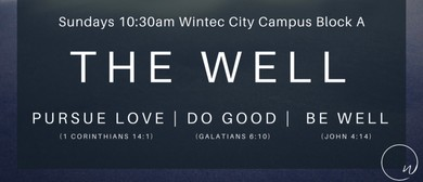 The Well - #NotYourUsualChurch