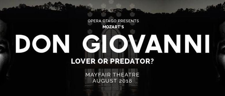Don Giovanni - Lover Or Predator?