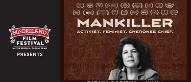 Māoriland Presents Mankiller
