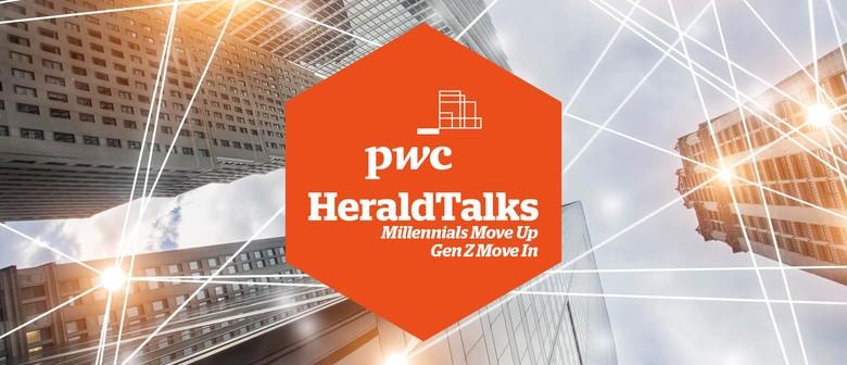 PwC Herald Talks - Millennials Move Up, Gen Z Move In
