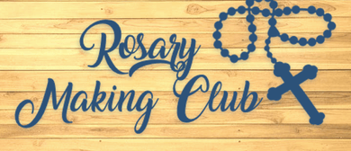 Rosary Making Club