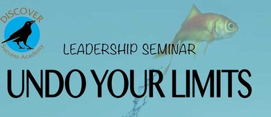 Undo Your Limits - Leadership Seminar