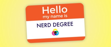 Nerd Degree: Too Nerd to Handle