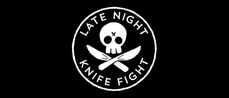 Late Night Knife Fight