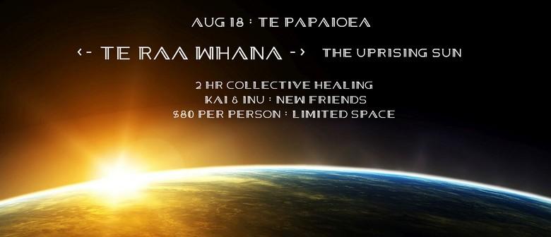 Te Raa Whana - The Uprising Sun