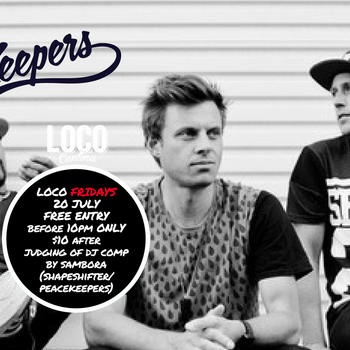 Loco Fridays - The PeaceKeepers