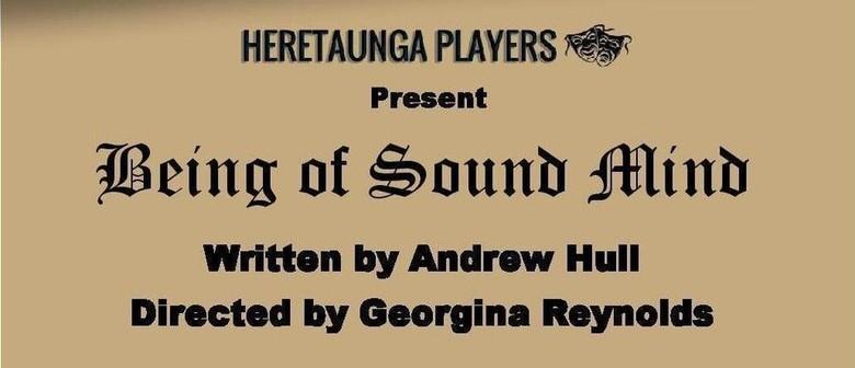 Heretaunga Players - Being of Sound Mind
