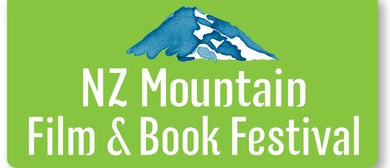 Best of NZ Mountain Film Festival Te Anau