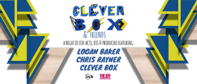 Clever Box & Friends feat. Logan Baker & Chris Rayner