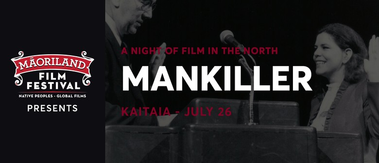 Maoriland Film Festival - Mankiller