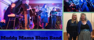 Muddy Mama Blues Band: Puts an Earthy Hue On Fiery Numbers