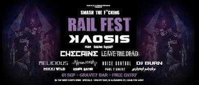 Smash the F*cking Rail Fest