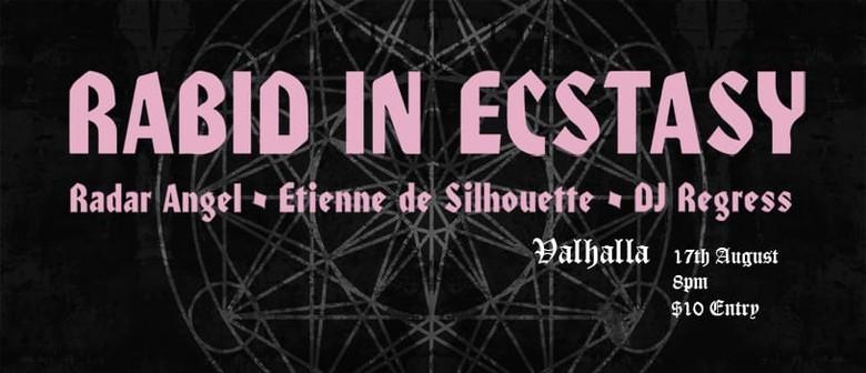 Rabid in Ecstasy