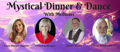Mystical Dinner & Dance