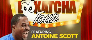 #LOOKATCHA Comedy Tour - Antoine Scott (USA)
