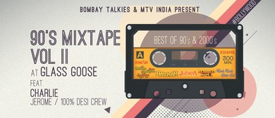 Bombay Talkies: 90's Mixtape Vol II