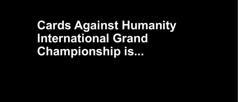 Cards Against Humanity Championship
