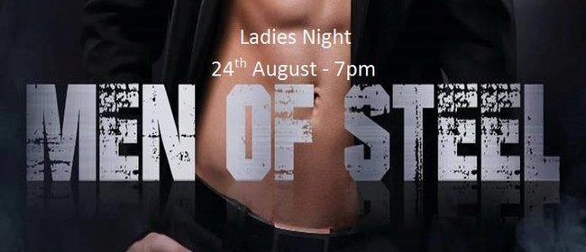 Ladies Night - Men of Steel