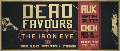 Dead Favours, The Iron Eye (Aus) & Minimal Silence