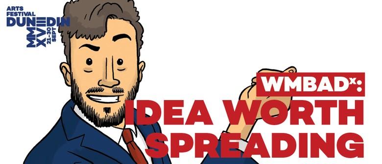 WMBADx: Idea Worth Spreading