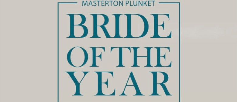 2018 Wairarapa Bride of the Year Contest