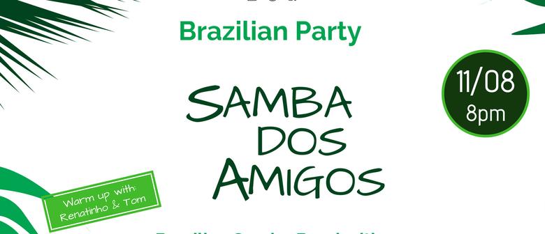 Brazilian Party - Samba Dos Amigos 2nd Edition