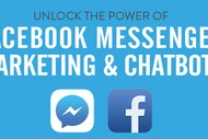 Unlock the Power of Facebook Messenger Marketing & Chatbots