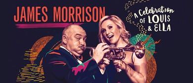 James Morrison - A Celebration of Louis & Ella