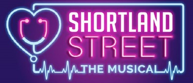 Shortland Street - The Musical: CANCELLED