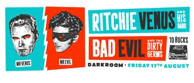 Ritchie Venus & Bad Evil