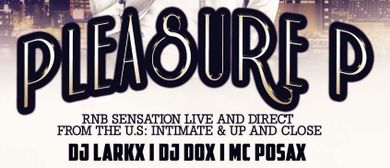 Pleasure P (Intimate & Up Close)
