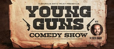 Young Guns Comedy Show with MC Nick Rado