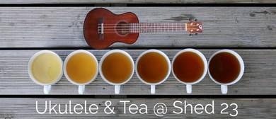 Ukulele & Tea