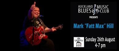 Fatt Max - Auckland Blues Music Club