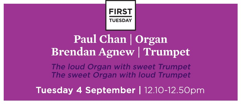 First Tuesday Concert - Organ and Trumpet
