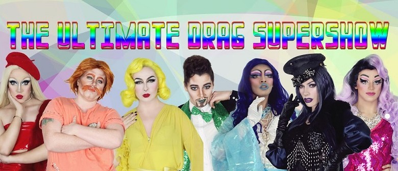 The Ultimate Drag Supershow