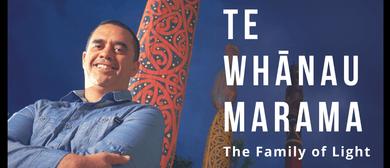 Rangi Matamua: Te Whānau Mārama – The Family of Light