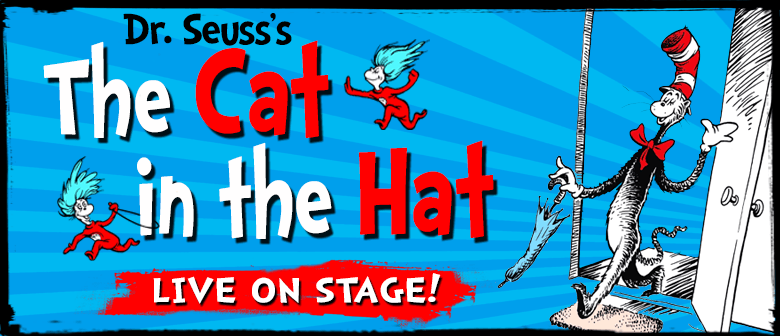 5c92c390 Dr Seuss's The Cat in the Hat - Ashburton - Eventfinda. '