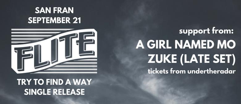 Flite Single Release - A Girl Named Mo - Zuke (Late Set)