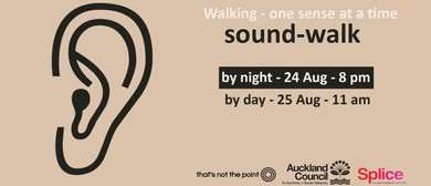 Walking - One Sense At a Time: Sound-Walk